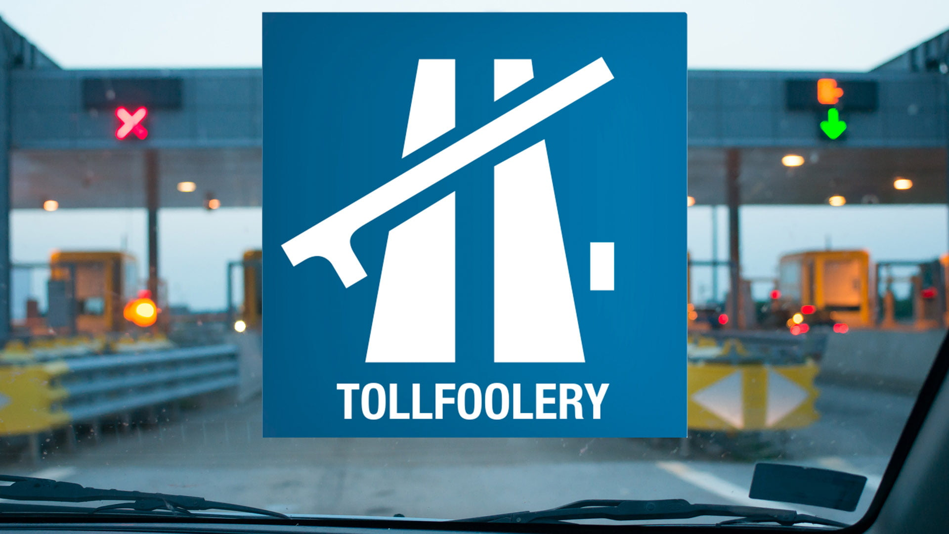 Tollfoolery toll booth